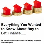 Everything You Wanted to Know About Buy to Let Finance